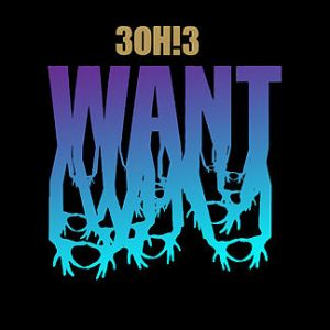 3OH!3_-_Want