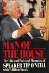 Insights from Man Of The House by House Speaker Tip O'Neill And My Family